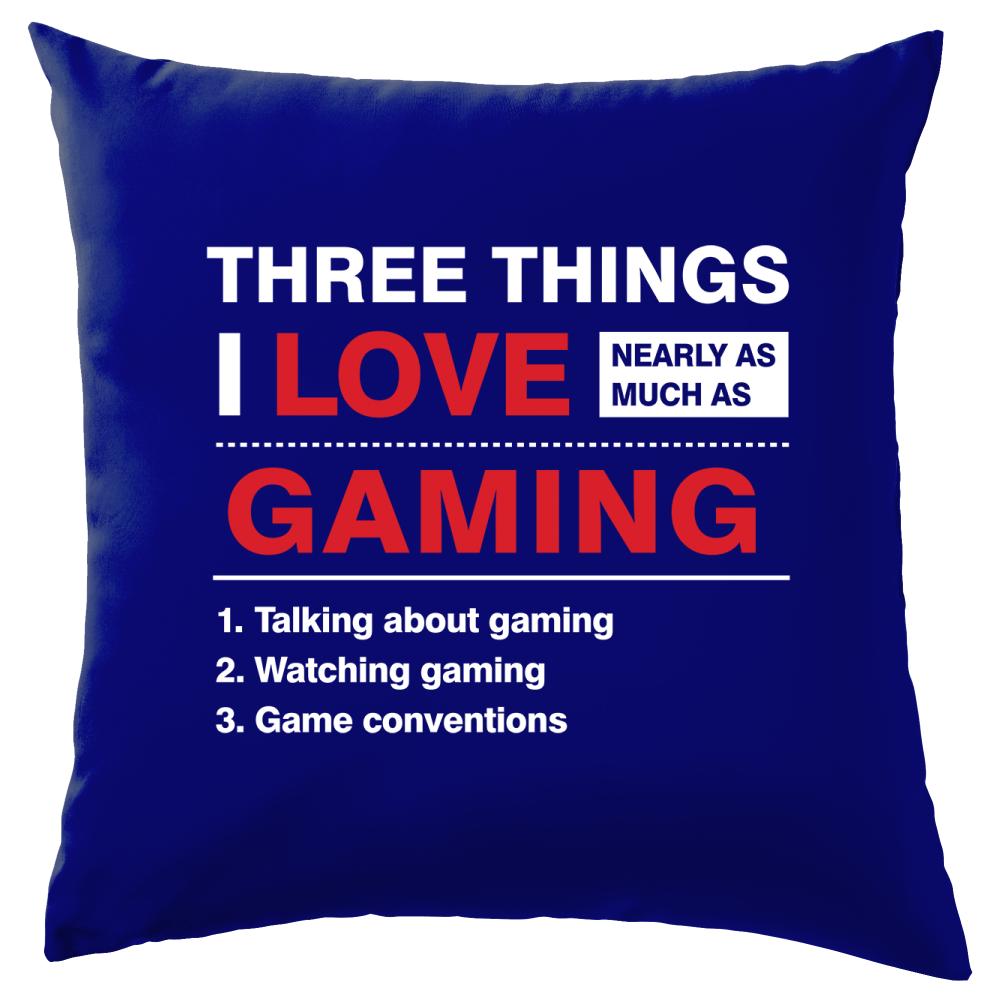 """8 couleurs Trois choses que j/'aime presque autant que gaming-coussin 16/"""""""