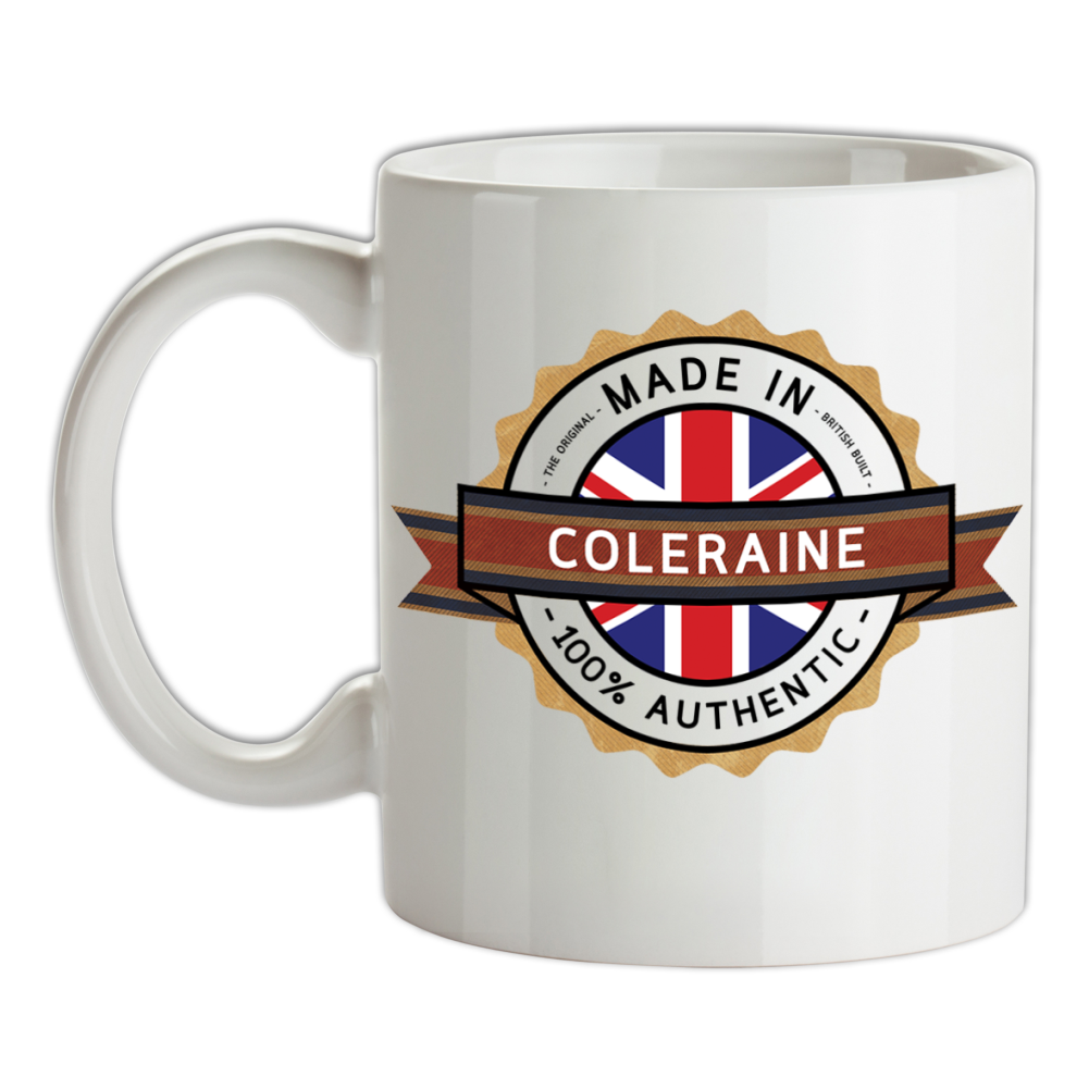 City Home Tea Town Place Made In COLERAINE Mug Coffee