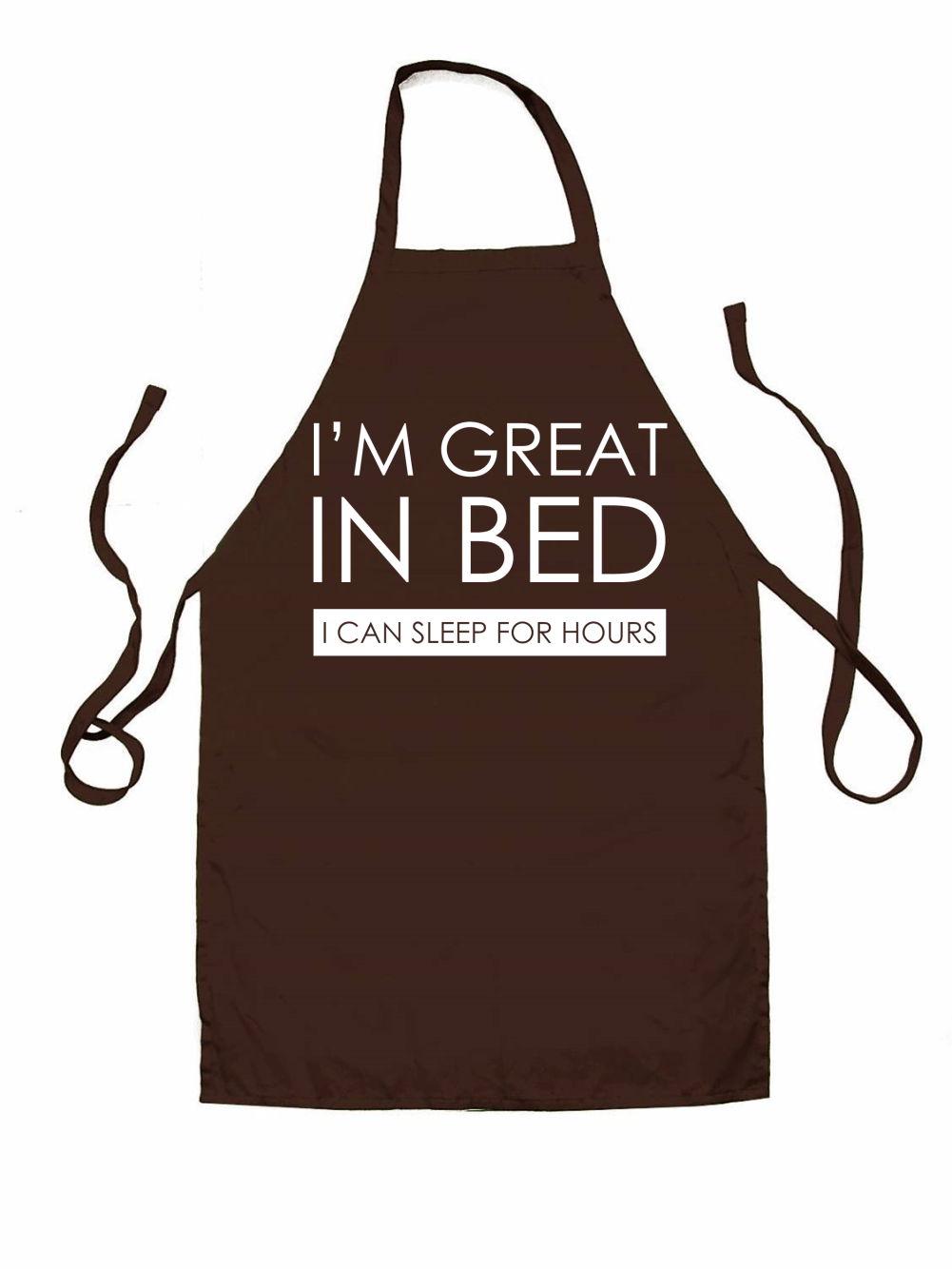 White apron hours - I 039 M Great In Bed I Can