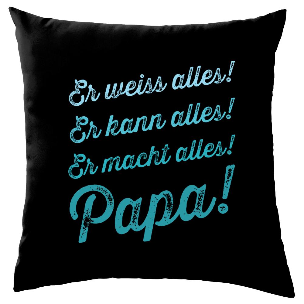Papa Weiss Alles Sofa Dekokissen Vatertag Bedruckt Lustige
