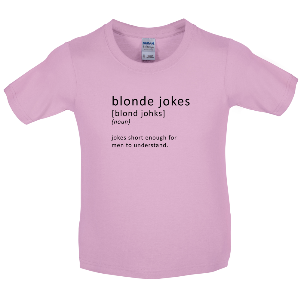 Funny Definition Blonde Jokes - Kids / Childrens T-Shirt - Funny ...
