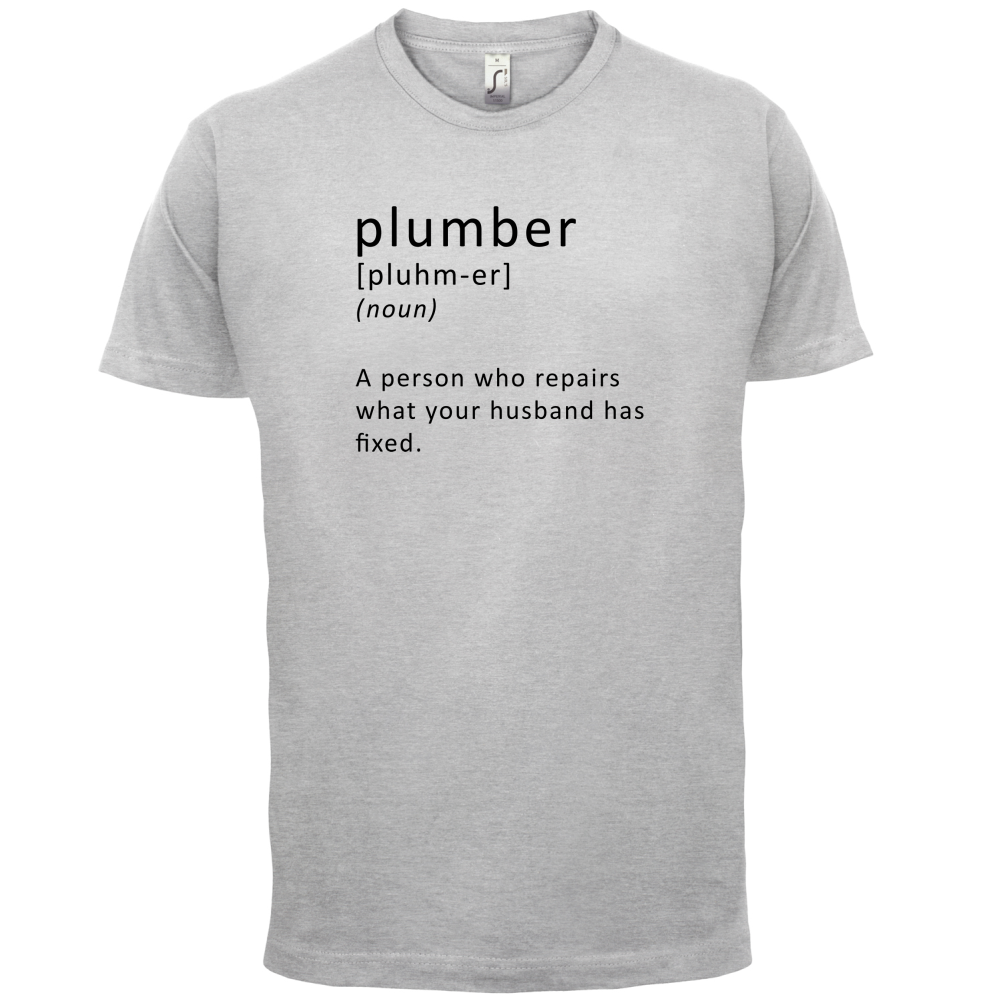 Plumber Definition Mens T Shirt Plumbing Tradesman Funny